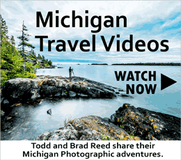 Michigan Travel Videos with Todd and Brad Reed Photography