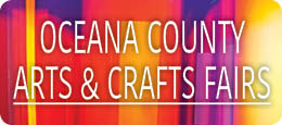 Oceana County Arts & Crafts Fairs