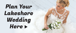 Plan Your Lakeshore Wedding